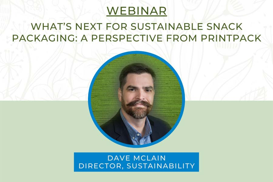 Listen in on Printpack's David Mclain at SNAXPO 2021: Sustainability